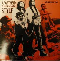 Agent 86 - American Apartheid Style LP