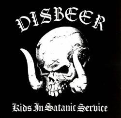 Disbeer-Kids in Satanic Service