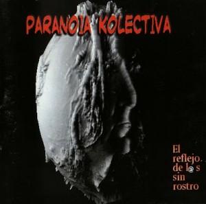 PARANOIA_KOLECTIVA_-_EL_REFLEJO_DE_LOS_SIN_ROSTRO_-_FRONTAL