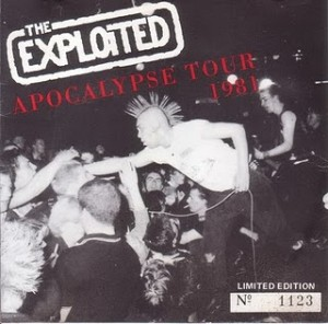 The Exploited - 1981 - Apocalypse Tour - Bootleg