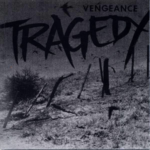 Tragedy-Vengeance