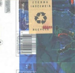 eterna inocencia-recycle